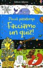 Piccoli Passatempi - Facciamo un Quiz!