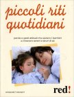 Piccoli Riti Quotidiani Annegret Weikert