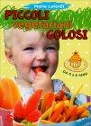 Piccoli Vegetariani Golosi - Marie Laforet