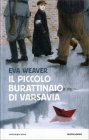 Il Piccolo Burattinaio di Varsavia Eva Weaver