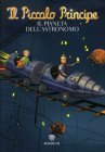 Il Piccolo Principe - Il Pianeta dell'Astronomo Fabrice Colin