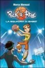 Pick & Roll - La Squadra di Basket