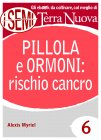 Pillola e Ormoni: Rischio Cancro (eBook) Alexis Myriel