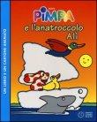 Pimpa e l'Anatroccolo Alì - Con DVD Incluso Francesco Tullio Altan