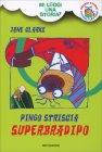 Pingo Striscia Superbradipo di Jane Clarke