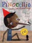 Pinocchio - Con CD Audio Incluso Carlo Biglioli Silvia Bonanni