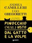 Pinocchio (Mal) Visto dal Gatto e la Volpe - Andrea Camilleri, Ugo Gregoretti