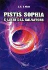 Pistis Sophia e Libri del Salvatore