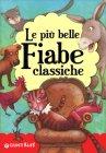 Le Più Belle Fiabe Classiche - Giunti Kids