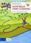 Le Più Belle Fiabe Classiche - Libro di Roberto Piumini