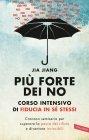 Più Forte dei No - eBook Jia Jiang