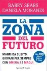 La Zona del Futuro Barry Sears, Daniela Morandi