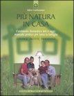 Pi� Natura in Casa