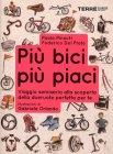 Più Bici, Più Piaci Paolo Pinzuti e Federico Del Prete