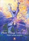 Plum Village's Love Story Phab Ban