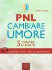 PNL - Cambiare Umore eBook