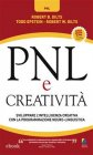PNL e Creatività (eBook) Robert B. Dilts, Todd Epstein, Robert W. Dilts