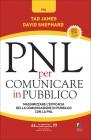 Pnl per Comunicare in Pubblico Tad James David Shephard