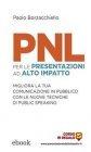 PNL per le Presentazioni ad Alto Impatto eBook