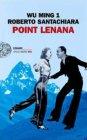 Point Lenana - Wu Ming 1, Roberto Santachiara