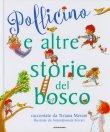 Pollicino e Altre Storie del Bosco