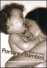 Portare i Bambini - Libro di Grazia De Fiore