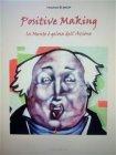 Positive Making (eBook) Vincenzo di Spazio