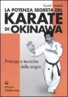 La Potenza Segreta del Karate di Okinawa