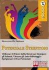 Potenziale Strepitoso (eBook) Gianluigi De Angelis