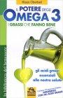 Il Potere degli Omega 3 - I Grassi che Fanno Bene Klaus Oberbeil