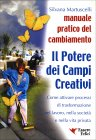 Il Potere dei Campi Creativi Silvia Martuscelli