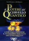 Il Potere del Cervello Quantico Italo Pentimalli J.  L. Marshall