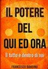 Il Potere del Qui ed Ora Francesco Bandinu