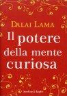 Il Potere della Mente Curiosa Dalai Lama