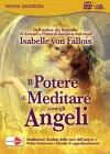 Il Potere di Meditare con gli Angeli - Isabelle Von Fallois
