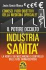Il Potere Occulto dell'Industria della Sanità Jesús García Blanca