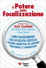 Il Potere della Focalizzazione Jack Canfield