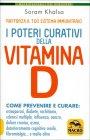 I Poteri Curativi della Vitamina D Soram Khalsa