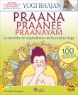 Pranaa Praanaee Praanayam Yogi Bhajan