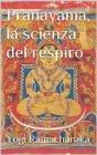 Pranayama, la Scienza del Respiro (eBook) Yogi Ramacharaka