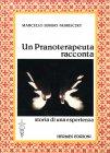 Un Pranoterapeuta Racconta Fabrisczky