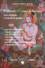 Praticare i 6 Yoga di Naropa Glenn H. Mullin