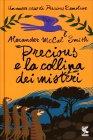 Precious e la Collina dei Misteri Alexander McCall Smith