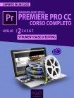 Premiere Pro CC Corso Completo. Volume 2 - eBook Massimiliano Zeuli