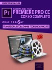 Premiere Pro CC Corso Completo. Volume 5 - eBook Massimiliano Zeuli