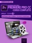 Premiere Pro CC Corso Completo. Volume 6 - eBook Massimiliano Zeuli