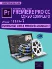 Premiere Pro CC Corso Completo - Volume 7 - eBook Massimiliano Zeuli