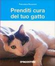 Prenditi Cura del Tuo Gatto Francesca Riccomini