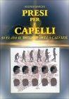 Presi per i Capelli Marilena Menicucci