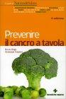 Prevenire il Cancro a Tavola Bruno Brigo Giuseppe Capano